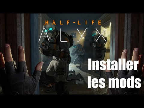 Half-Life: Alyx - Installer les mods