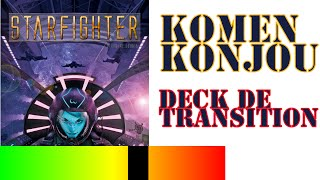 Komenkonjou? #12 -- Starfighter (deck Transition)