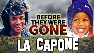 Repeat youtube video LA CAPONE - Before They Were DEAD