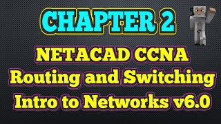 Cisco NETACAD Routing and Switching v6.0 - Chapter 2