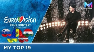 Eurovision 2018 - MY TOP 19 (so far) | & comments