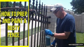 HOW TO PAINT A RUSTY METAL FENCE