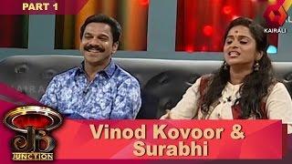 JB Junction: Surabhi & Vinod Kovoor - Part 1 | 6th May 2017 | Full Episode