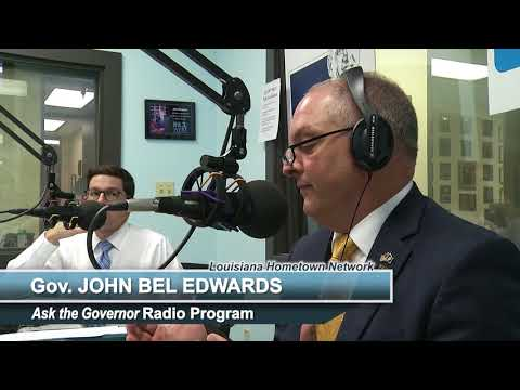 Ask the Governor Radio Program - Gov. John Bel Edwards