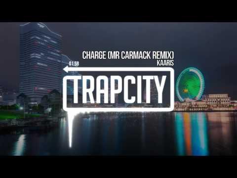 Kaaris - Chargé (Mr. Carmack Remix)