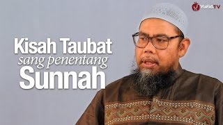 Download Video Kisah Islami: Kisah Taubat Sang Penentang Sunnah - Ustadz Zainal Abidin, Lc. MP3 3GP MP4