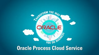 About Oracle Process Cloud Service video thumbnail