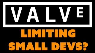 Valve made some indie developers a little upset this week when they...