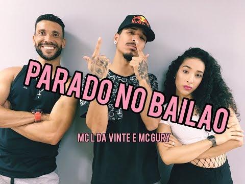 PARADO NO BAILÃO - MC L DA VINTE E MC GURY  COREOGRAFIA VINIIJOYDANCE