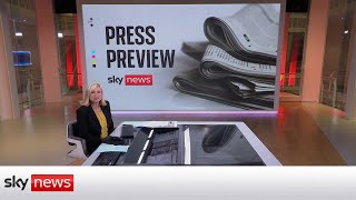 The Press Preview - a first look at Thursday's headlines