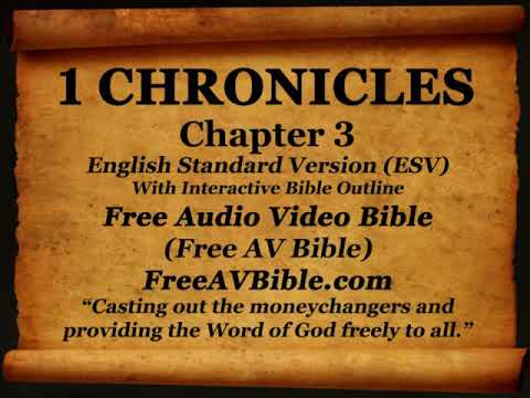 Bible Book 13. 1 Chronicles Complete 1-29, English Standard Version (ESV) Read Along Bible