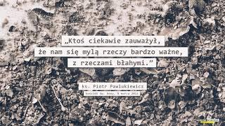 Czym jest Wielki Post i dlaczego posypujemy głowę popiołem - ks. Piotr Pawlukiewicz