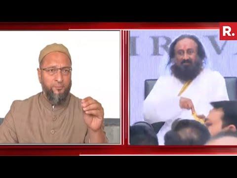 Asaduddin Owaisi Slams Sri Sri Ravishankar On Mandir Talks