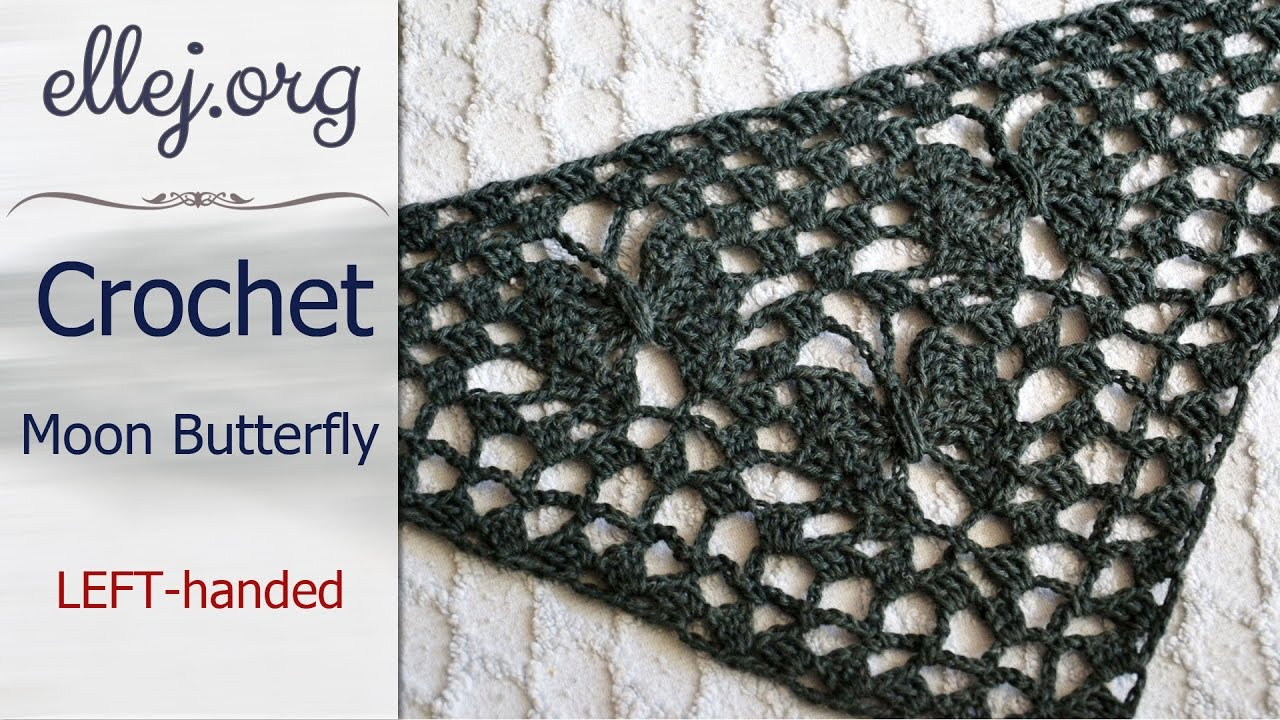 How To Crochet Moon butterfly Shawl • For LEFT-handed • Free Crochet ...