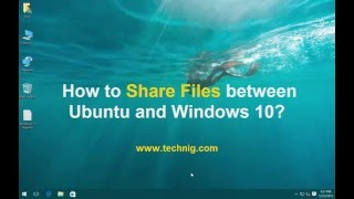 How to Share File between Ubuntu and Windows 10? Network File Sharing