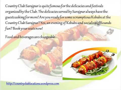Country Club Vacation India   Sarjapur Road Kebab Food Festival Event