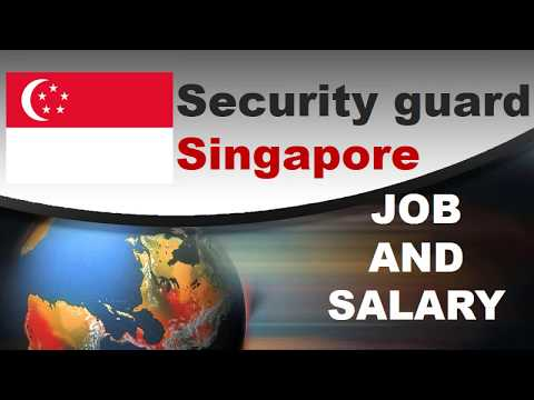 Security Guard Salary In Singapore - Jobs And Salaries In Singapore