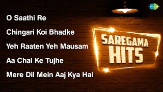 O Saathi Re | Chingari Koi Bhadke | Yeh Raaten Yeh | Aa Chal Ke | Mere Dil Mein