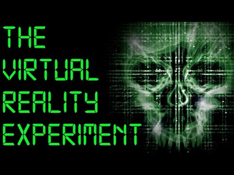 """The Virtual Reality Experiment"" Creepypasta"