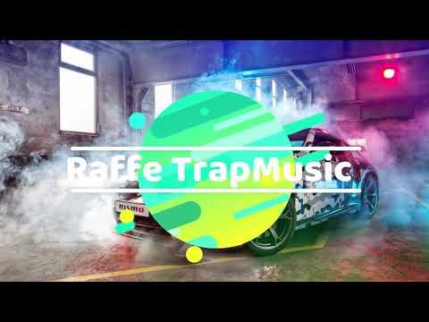 Best Electronic Music(RTM)Raffe TrapMusic