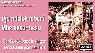 NGECOPANG #026 // DONT LOOK BACK IN ANGER - OASIS (LIVE COVER)