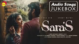 Sara S Audio Songs Jukebox Jude Anthany Joseph Vineeth Sreenivasan Shaan Rahman