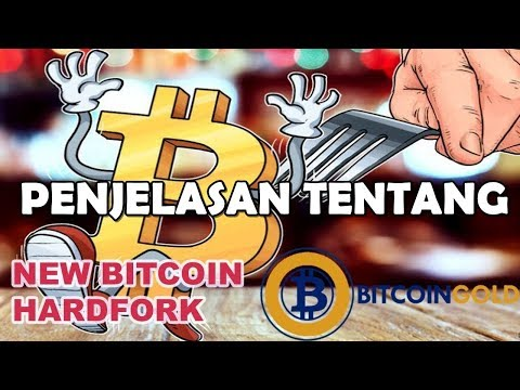 BITCOIN GOLD BTG NEW BITCOIN HARDFORK REVIEW INDONESIA