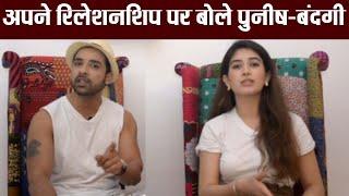 Big Boss 13: Puneesh Sharma & Bandagi Kalra open up on their relationship; Watch video   FilmiBeat