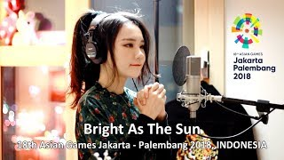 Gambar cover J Fla - Bright As The Sun ( Asian Games 2018 Official Song )
