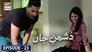 Dushman-e-Jaan Episode 23 [Subtitle Eng] - 8th July 2020 | ARY Digital Drama