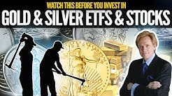 Before You Invest In Gold & Silver ETFs & Mining Stocks - Watch This