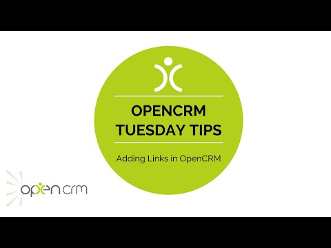 #TuesdayTip - Adding Links in OpenCRM