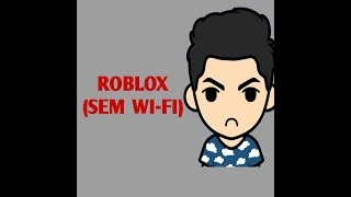 ROBLOX: (NO VIDEO because OF Wi-Fi) 😨