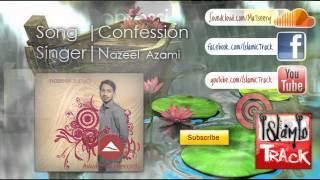 nasheed confession nazeel azami