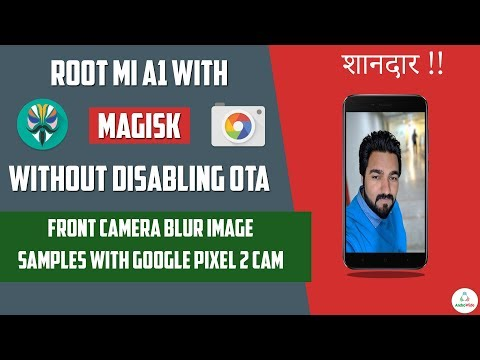 How To Root Xiaomi Mi A1 on Oreo & Front Camera Blur Image Samples