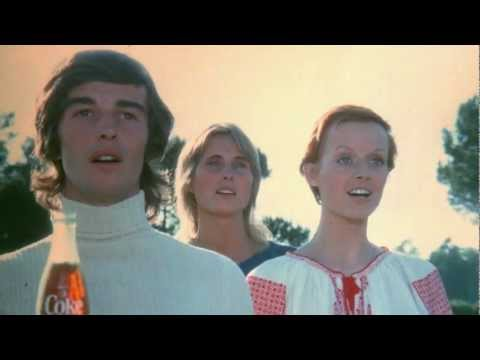 "Coca-Cola, 1971 - 'Hilltop' | ""I'd like to buy the world a Coke"""