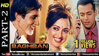 Baghban - Part 2 | HD Movie | Amitabh Bachchan & Hema Malini | Hindi Movie |Superhit Bollywood Movie