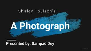 A Photograph by Shirley Toulson line by line explanation in Hindi.