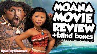 MOANA Disney Toys & Moana Movie Review + Moana Blind Boxes with Surprise Toys + Maui & Family Fun
