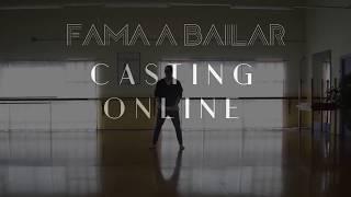 Casting Online - Fama a bailar 2018