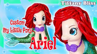 Ariel My Little Pony Custom Figure - DIY Little Mermaid Art Doll Makeover and Repaint