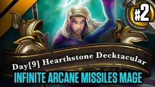 Day[9] HearthStone Decktacular #157 - Infinite Arcane Missiles Mage P2