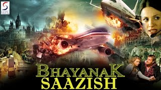 Bhayanak Sazish ᴴᴰ -  Hollywood Action Hindi Full Movie - Latest HD Movie 2017
