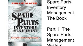 The book spare parts inventory management addresses entire life cycle of - from establishing system th...