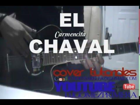 TUTORIAL DE EL CHAVAL DE LA BACHATA CARMENCITA ,,UNA ...