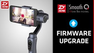 How to Upgrade Firmware Zhiyun Smooth Q