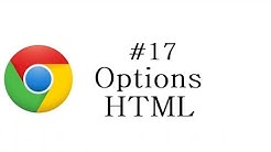 Chrome Extension Tutorial - 17 - Options HTML