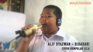 Download lagu Alif Syazwan - Bidadari #WazuCover