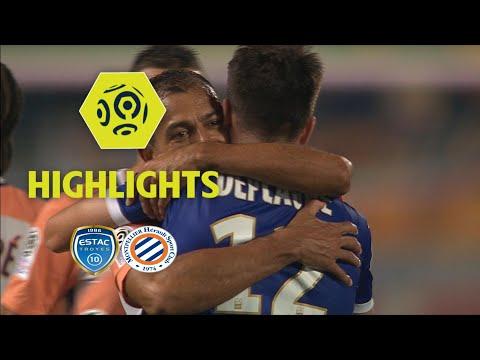 ESTAC Troyes - Montpellier Hérault SC (0-1) - Highlights - (ESTAC - MHSC) / 2017-18
