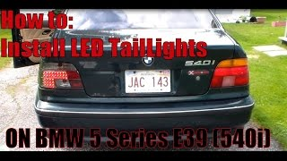 How to : Install BMW 5 series  LED tail Lights (E39)
